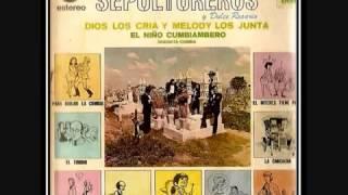 LOS TREMENDOS SEPULTUREROS EL NIÑO CUMBIAMBERO