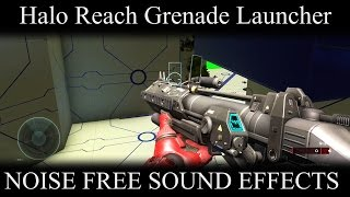 Halo 5 Sound Effects | PART 74 | Grenade Launcher