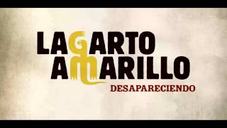 Lagarto Amarillo - Desapareciendo