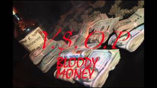 V S O P BLOODY MONEY