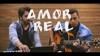 Amor Real (Real Love)- Acústico (Cover Hillsong Young and Free) INC