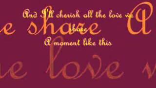 Kelly Clarkson - A Moment Like This lyrics