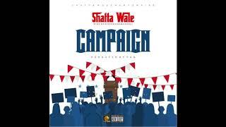 Shatta Wale - Campaign (Audio Slide)