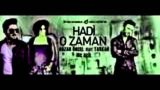 Nazan Öncel feat Tarkan Mc Acil - Hadi O zaman  featuring Remix
