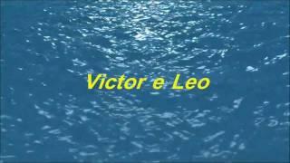 Victor & Leo - Água de Oceano   HD