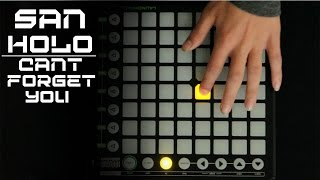 San Holo - Cant Forget You [Launchpad Cover] | Full Video + Project File