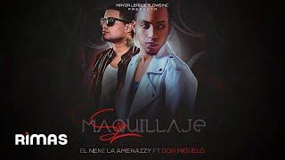 "El Nene La Amenaza ""Amenazzy"" Ft. Don Miguelo - Sin Maquillaje (Audio)"