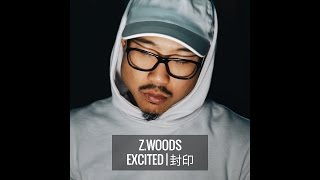 Luhan 鹿晗 - Excited 封印 | Z.Woods Cover