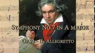 Beethoven - Symphony No.7 in A major op.92 - II Allegretto