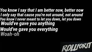 Better Now Roll for it (Lyrics)