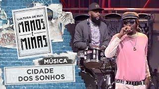 Cidade dos sonhos - Sorry Drummer/Ríncon Sapiência/Silvera