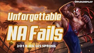 Top 5 NA Fails You Won't Forget - 2018 NA LCS Spring