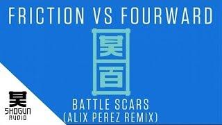 Friction Vs. Fourward Ft. Jakes - Battle Scars (Alix Perez Remix)