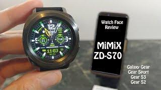 Watch Face Review : MiMix Sigma ZD-S70 Samsung Gear S3 Galaxy Watch Gear Sport
