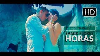 Samir Flores - Horas - Vídeo Oficial Reggae