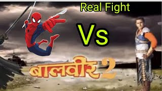 Baalveer Vs Spiderman Real Fight Scene