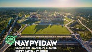 Naypyidaw | Exploring Myanmar's bizarre empty capital by drone | Coconuts TV