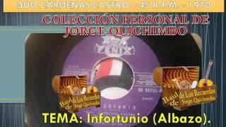 DUO CARDENAS CASTRO - INFORTUNIO (Albazo) 45 R.P.M. - 1970