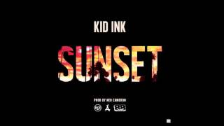 Kid Ink - Sunset - Sunset Mixtape