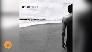 Moska - O Tom do Amor