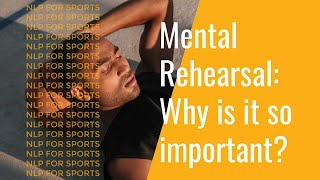 Mental Rehearsal: Why it is so important? width=