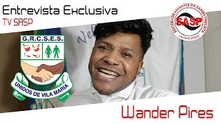 Entrevista  com Wander Pires, novo intérprete da Unidos de Vila Maria - TV SASP