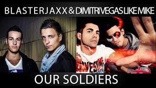 Blasterjaxx & Fans - Our Soldiers ( HD )