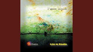 L'amore liquido (Live)
