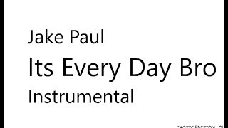 Jake paul its everydaybro instrumentel