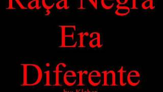 Raça Negra - Era Diferente.wmv