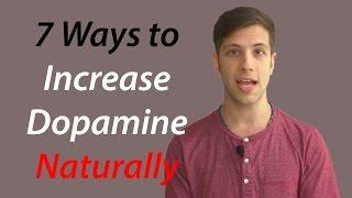 7 Ways to Increase Dopamine Naturally