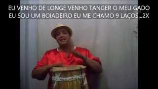 PONTO DE BOIADEIRO -9 LAÇOS -  EU VENHO DE LONGE