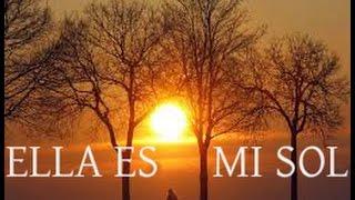Ella Es Mi Sol - Manuel L.