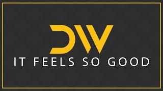 Devin Wild - It Feels So Good