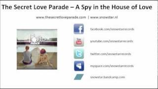 The Secret Love Parade - A Spy in the House of Love
