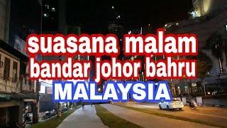 Suasana malam bandar johor bahru MALAYSIA
