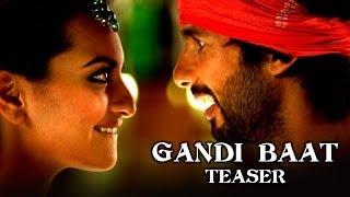 Gandi Baat (Song Teaser) | Shahid Kapoor, Prabhu Dheva & Sonakshi Sinha | R...Rajkumar