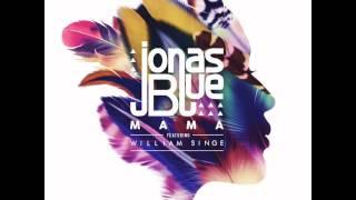 Jonas Blue - Mama ft William Singe (Live) Stripped
