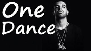 Drake feat. Wizkid & Kyla - One Dance (Lyrics)