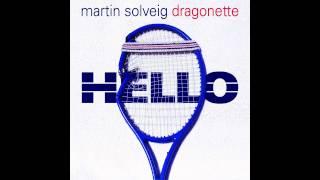Martin Solveig & Dragonette - Hello (Short Version) (HD)