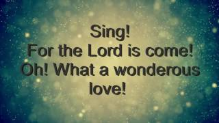 We Are Messengers - From Heaven to Earth (Joy to the World) Lyric Video