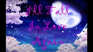 I'll Fall In Love Again Lyrics-Lanie Hall
