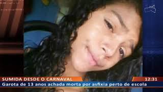 DF ALERTA - Garota de 13 anos achada morta por asfixia perto de escola