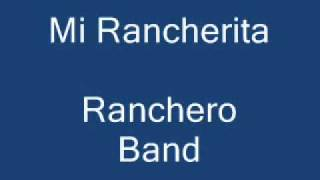 Mi Rancherita Ranchero Band