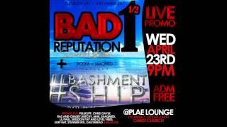 Bad Rep ls Bashment Ship Live Promo Ad (Stunner Records)