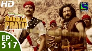 Bharat Ka Veer Putra Maharana Pratap - महाराणा प्रताप - Episode 517 - 3rd November, 2015 width=