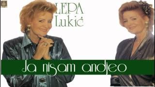 Lepa Lukic - Ja nisam andjeo - (Audio 1991)