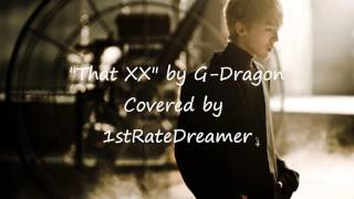 That XX by G-Dragon (Short Cover)