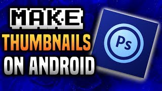 How to make pro thumbnails on ps touch videos / InfiniTube