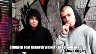 Grudzień Feat. Kenneth Walker - Keep your head up / Głowa do góry